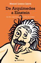 de arquimedes a einstein manuel lozano leyva 9788483463536