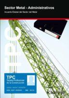 El libro de (I.b.d.)tpc sector metal - administrativos autor VV.AA. EPUB!