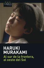 al sur de la frontera, al oeste del sol-haruki murakami-9788483835036