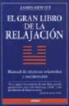 el gran libro de la relajacion: manual de tecnicas orientales y o ccidentales james hewitt 9788486193836