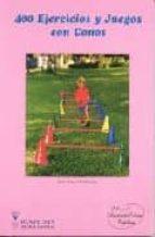 cuatrocientos ejercicios y juegos con conos-jose maria cañizares marquez-9788487520136