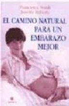 el camino natural para un embarazo mejor francesca naish 9788489778436