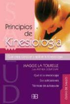 principios de kinesiologia: guia para conocer y aplicar la kinesi ologia maggie la tourelle anthea courtenay 9788489897236