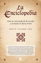 la enciclopedia. guía no autorizada de las novelas y el mundo de harry potter (ebook)-steve vander ark-9788490197936