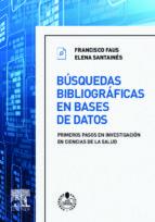 El libro de Busquedas bibliograficas en bases de datos autor F. FAUS TXT!