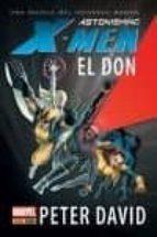 astonishing x men: el don peter david 9788490243336