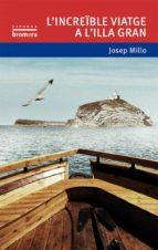 l increible viatge a l illa gran josep mill valles 9788490263136