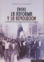 entre la reforma y la revolución aurora bosch 9788490451236