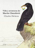 vida y aventuras de martin chuzzlewit-charles dickens-9788490653036