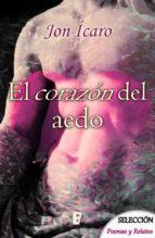 el corazón de aedo (ebook) jon ícaro 9788490698136