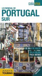 lo esencial de portugal sur 2018 (2ª ed.) (guia viva) anton pombo rodriguez 9788491580836