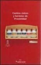 centros civicos y servicios de proximidad jose luis perez gomez 9788492127436