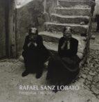 rafael sanz lobato. fotografias 1960-2008-9788492417636