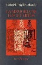 la memoria de los muertos-gabriel trujillo muñoz-9788492451036