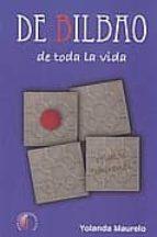 de bilbao de toda la vida-yolanda maurelo-9788492629336