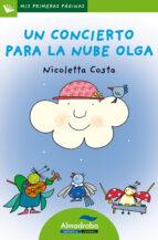 un concierto para la nube olga (primeras paginas: lp: letra de pa lo) nicoletta costa 9788492702336