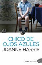 chico de ojos azules-joanne harris-9788492723836