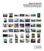 El libro de Miguel de guzmán: fotógrafo de arquitectura autor VV.AA. EPUB!