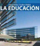 arquitectura para la educacion-carles broto-9788492796236