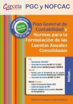 plan general de contabilidad, pgc pymes y normas para la formulac ion de las cuentas anuales consolidadas-9788492812936