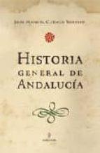 historia general de andalucia-jose manuel cuenca toribio-9788493390136