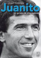 juanito, el genio de fuengirola david rodriguez castro 9788493913236