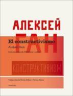 el constructivismo aleksei gan 9788493923136