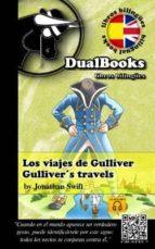 los viajes de gulliver / gulliver`s travells jonathan swift 9788493958336