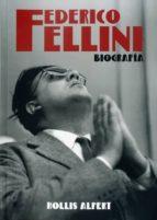 federico fellini-hollis alpert-9788494372636