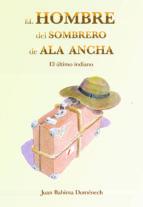 el hombre del sombrero de ala ancha-juan bahima domenech-9788494513336