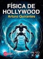 fisica de hollywood-arturo quirantes-9788494538636