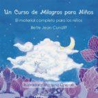 un curso de milagros para niños: el material completo para los niños-bette jean cundiff-9788494542336