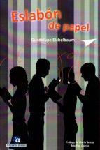 eslabón de papel-guadalupe eichelbaum-9788494598036
