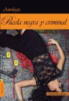 pucela negra y criminal 9788494612336
