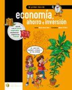 mi primer libro de economia, ahorro e inversion-maria jesus soto-9788494670336