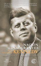 una nacion de inmigrantes john fitzgerald kennedy 9788494820236