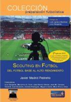 scouting en futbol  2º edicion abril 2018 9788494857836