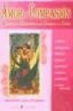 amor y compasion: destellos de sabiduria de los angeles del amor elizabeth clare prophet 9788495513236