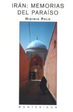iran: memorias del paraiso (montesinos) higinio polo 9788495776136