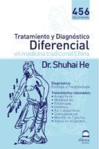 tratamiento y diagnostico diferencial en medicina tradicional chi nal (vols. 4-5-6)-shuhai he-9788496079236