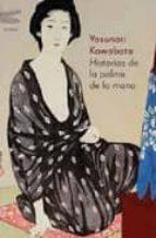 historias de la palma de la mano yasunari kawabata 9788496580336