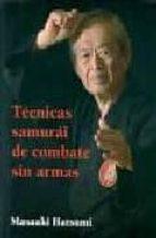 tecnicas samurai de combate sin armas masaaki hatsumi 9788496894136