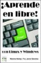 aprende en libre con linux y windows-maximo nuñez-9788496897236