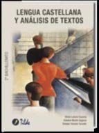 lengua castellana y analisis de textos. segundo bachillerato (2ª ed.)-victor la torre zacares-soledad martin segovia-enrique tarazon tarazon-9788496977136