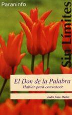 el don de la palabra: hablar para convencer-isidro cano muñoz-9788497324236