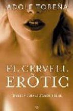 el cervell erotic-adolf tobeña-9788497344036