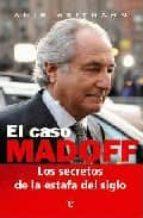 el caso madoff: los secretos de la estafa del siglo amir weitmann 9788497348836