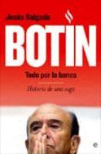 botin: todo por la banca-jesus f. salgado-9788497349536