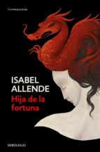 hija de la fortuna-isabel allende-9788497592536