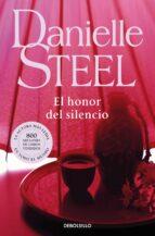 el honor del silencio-danielle steel-9788497595636